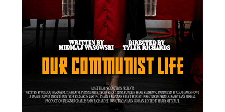 Our Communist Life - Cast Screening tickets