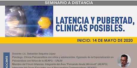 Latencia y pubertad, clínicas posibles entradas