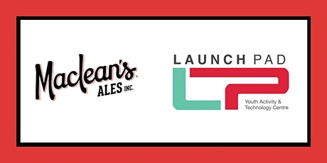 Launch Pad YATC Sponsorship Dinner at Maclean's Brewery tickets