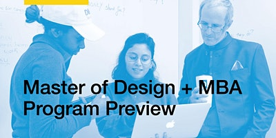 Master of Design + MBA Program Preview
