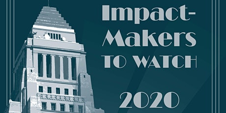 Impact Makers to Watch 2020 tickets