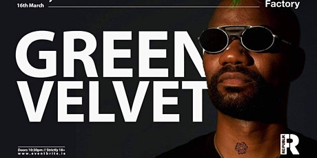 Republik present Green Velvet at Factory tickets