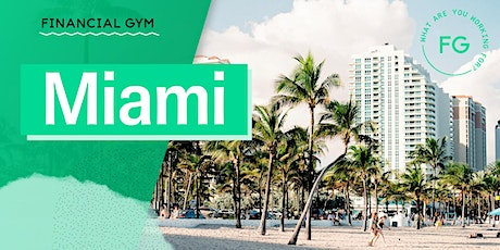 The Financial Gym: January Miami Money Tribe Meet-up tickets