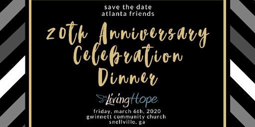 Living Hope 20 Year Celebration - Atlanta