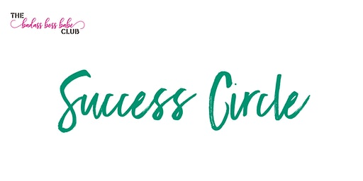 Success Circle hosted by Jamie Gates