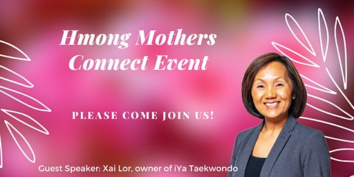 Hmong Mothers Connect Networking Event