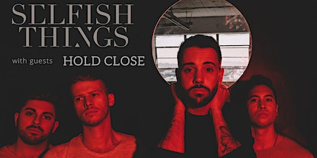 Selfish Things tickets