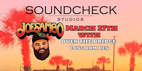 Joe Sambo w/s/g Over The Bridge and Long Arm Rex at Soundcheck Studios tickets