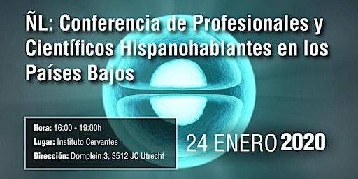 ÑL: Conferencia de Científicos Hispanohablantes en los Países Bajos