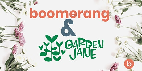 Seed Ball Workshop:  Boomerang & Garden Jane tickets