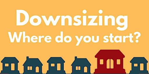 Downsizing? Where do you start?