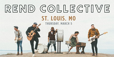 Rend Collective (St Louis, MO) tickets