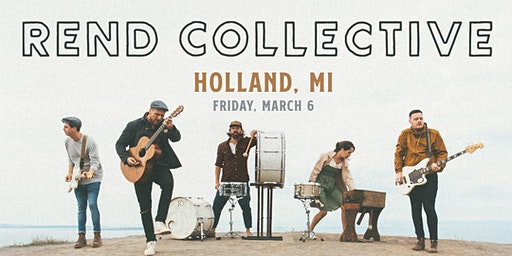 Rend Collective (Holland, MI)