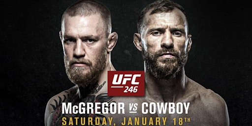 UFC 246 McGregor vs Cowboy at Discovery Ventura