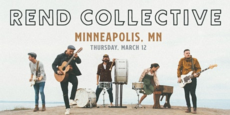 Rend Collective (Minneapolis, MN) tickets