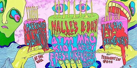 Halle's B-day Feat atm, MRG, Kid Lacey, Doov & Fresh Like Veggie tickets