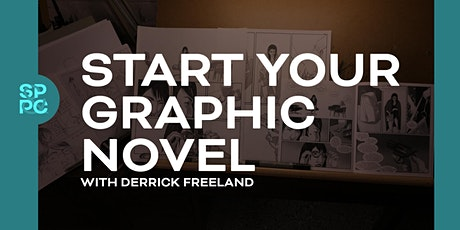 Start Your Graphic Novel with Derrick Freeland - 6 Sessions tickets