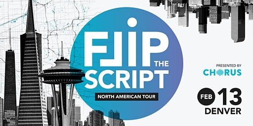 Flip the Script: North America Tour 2020 (Denver)