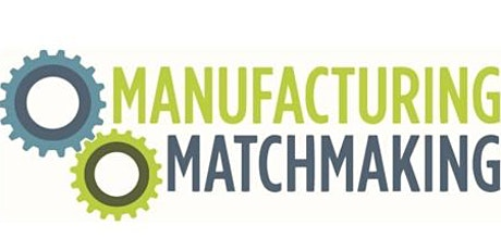 Manufacturing Matchmaking - March 2020 tickets