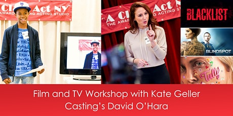 Film and TV Workshop with Kate Geller Casting's David O'Hara tickets
