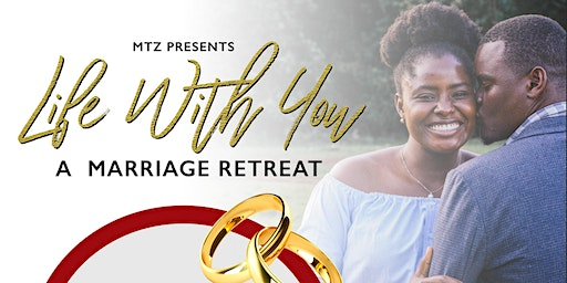Life With You - Marriage Retreat