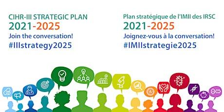 CIHR-III Strategic Planning Engagement Workshop -Toronto billets