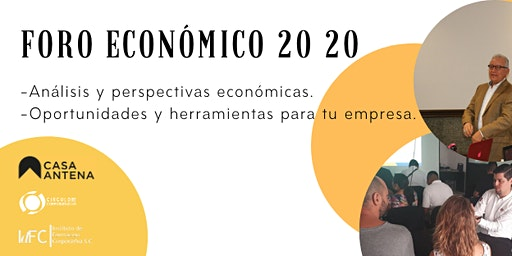 FORO ECONÓMICO 20 20