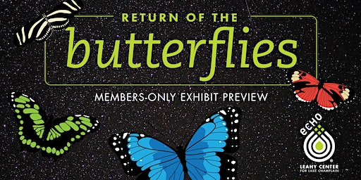 Return of the Butterflies Members-Only Exhibit Preview