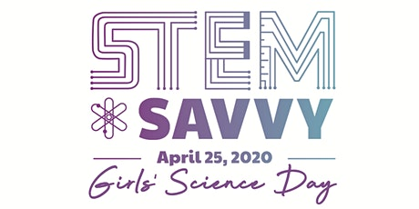 STEM-Savvy 2020: Science Day for Girls tickets