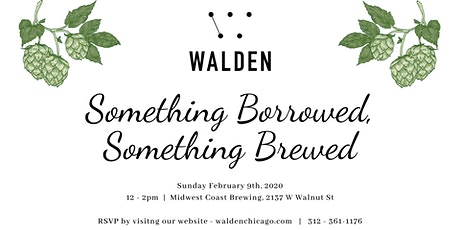 Something Borrowed, Something Brewed at Walden tickets