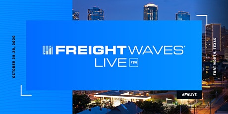 FreightWaves LIVE Fort Worth tickets