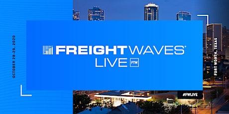 FreightWaves LIVE Fort Worth tickets