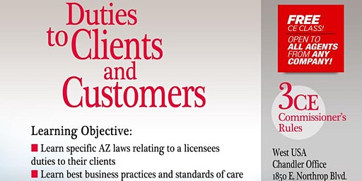 Duties to Clients and Customers  - (3 CE - Commissioner's Rules)