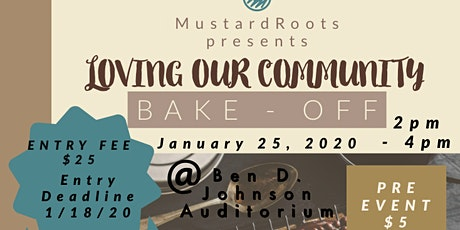 Loving OUR Community BAKE- OFF tickets