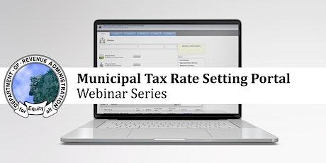 Municipal Tax Rate Setting Portal: Estimated Revenues Webinar tickets