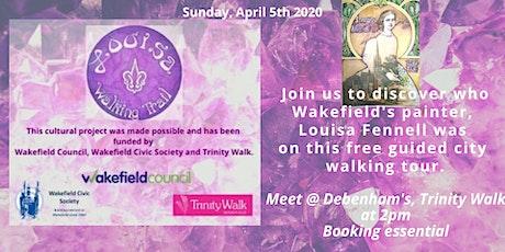 Louisa Fennell Wakefield Walking Trail Tour tickets
