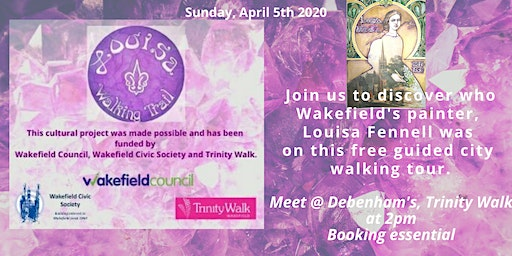 Louisa Fennell Wakefield Walking Trail Tour