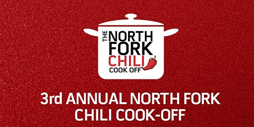 3rd Annual North Fork Chili Cook-Off