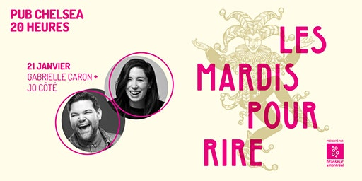 Les mardis pour rire, avec Jo Côté et Gabrielle Caron