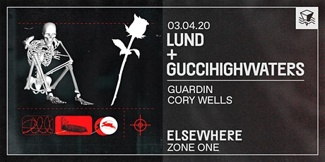 Lund + guccihighwaters @ Elsewhere (Zone One) tickets