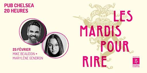 Les mardis pour rire, avec Mike Beaudoin et Marylène Gendron