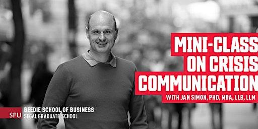 Mini-Class: How Businesses Fail at Crisis Communication