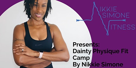 Dainty Physique Fit Camp tickets