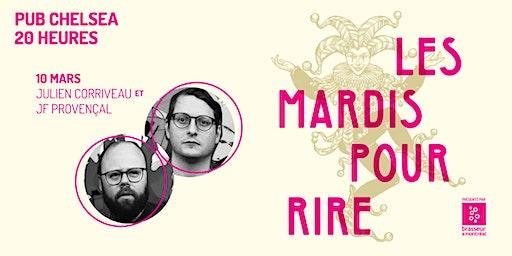 Les mardis pour rire, avec Julien Corriveau et JF Provençal