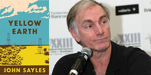 "John Sayles, ""Yellow Earth"""