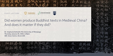 Guest Lecture: Dr. Stephanie Balkwill on women and Buddhist text production tickets