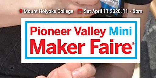 Pioneer Valley Mini Maker Faire 2020