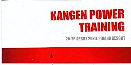 KANGEN POWER TRAINING biglietti