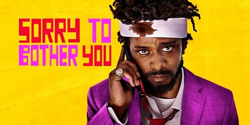 "Film Screening: ""Sorry to Bother You"""