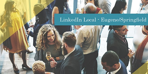 LinkedIn Local Eugene/Springfield